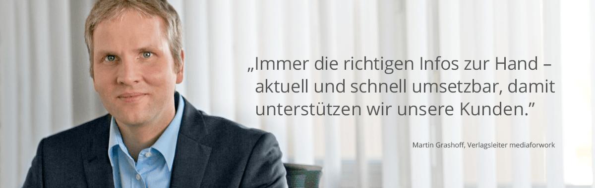 Portrait von Martin Grashoff und Zitat